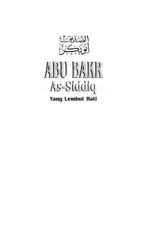 Buku Abu Bakr As Siddiq Sebuah Biografi Dan Studi Analisis Original biografi abu bakar