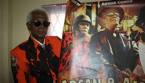 film act of killing adalah anwar congo protes film the act of killing nasional
