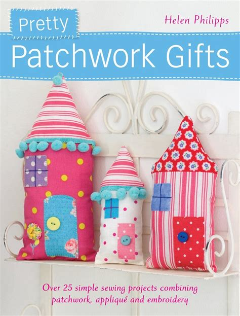 Patchwork Gifts - book reviews patchwork gifts and stitch savvy a