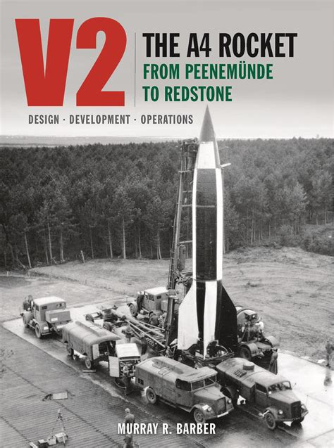 v2 the a4 rocket from peenem 252 nde to redstone