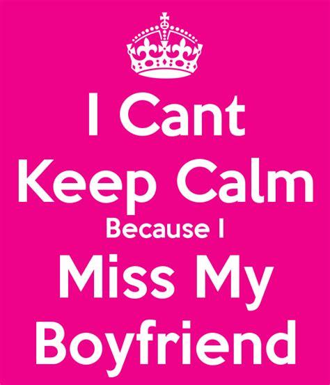 what can i get my boyfriend i miss my boyfriend