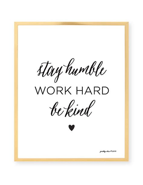 Frame Quotes Motivational Poster Work Big 4r items similar to stay humble work be
