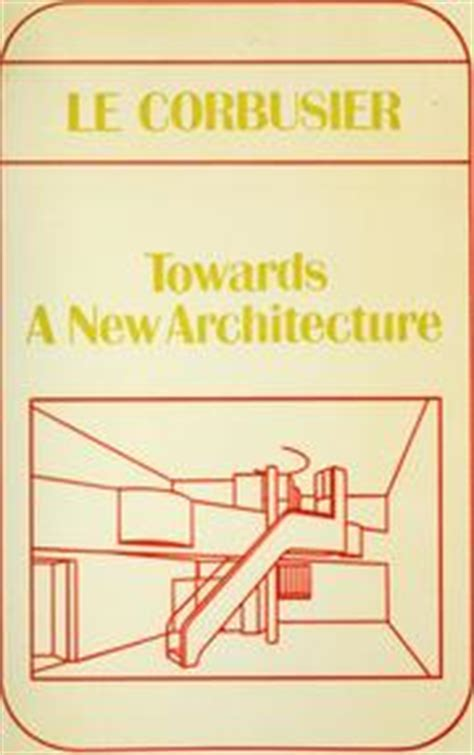 towards a robotic architecture books towards a new architecture 1970 edition open library