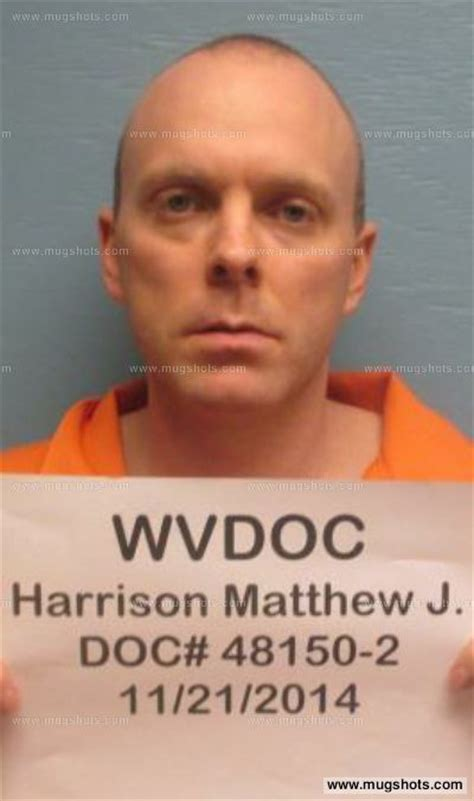 Harrison County Wv Arrest Records Matthew J Harrison Mugshot Matthew J Harrison Arrest Boone County Wv