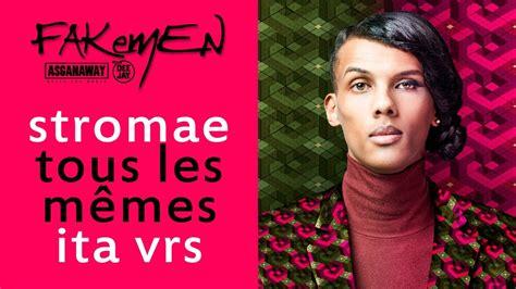 Stromae Les Memes - stromae tous les memes traduzione ita asganaway youtube