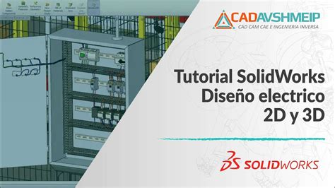 tutorial solidworks electrical 2014 tutorial solidworks dise 241 o el 233 ctrico 2d y 3d con