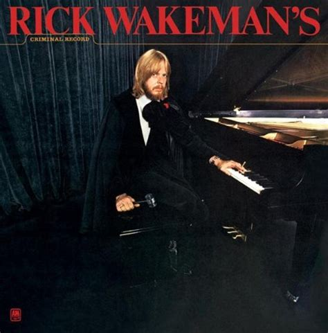 With Criminal Record Rick Wakeman S Criminal Record Recomended Products
