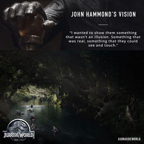 quotes film jurassic world john hammond s vision jurassic world jurassic park