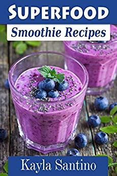 Superfood Detox Smoothie by Superfood Smoothie Recipes Lose Weight And Detox With