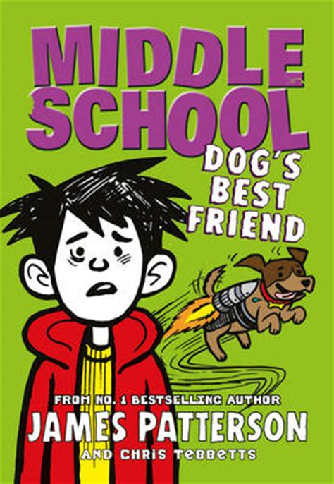 biography book for middle school middle school dog s best friend by james patterson buy