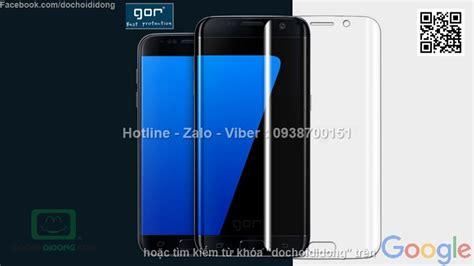 Dan Kualitas Samsung S7 miếng d 225 n m 224 n h 236 nh samsung galaxy s7 gor loại trong 2 mặt