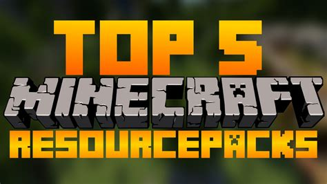 best resource pack minecraft top 5 minecraft resource packs top 5 texture packs 1 10