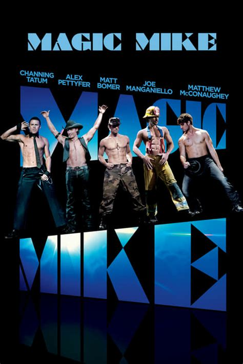 film magic hour live streaming regarder magic mike film en streaming film en streaming