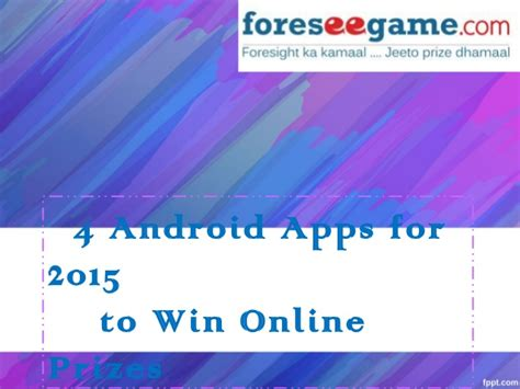 4 top rated android apps 2015 to win prizes online - Win Giveaways Online