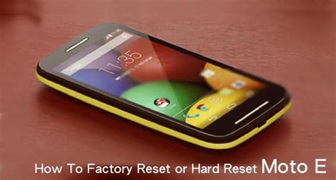 Factory Reset The Moto E | how to factory reset or hard reset moto e getandrodistuff