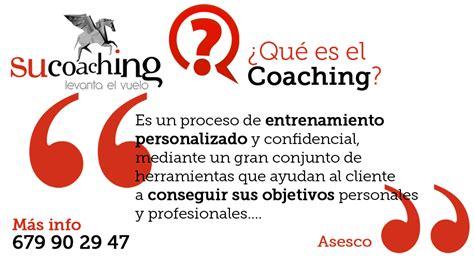 que es el couching coaching personal ejecutivo grupos y formaci 243 n coach en