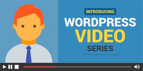 wordpress tutorial series introducing wordpress learning tutorial video series