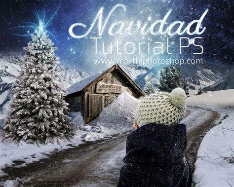tutorial photoshop navidad tutorial photoshop quot navidad quot arte con photoshop