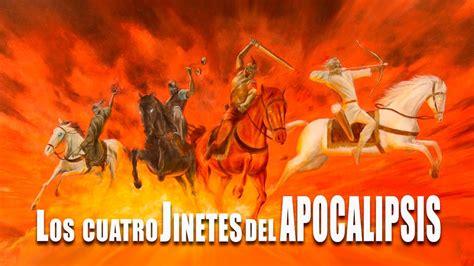 los cuatro jinetes del 1359867740 los 4 jinetes del apocalipsis youtube