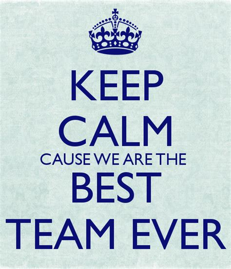 we the best keep calm cause we are the best team poster andy