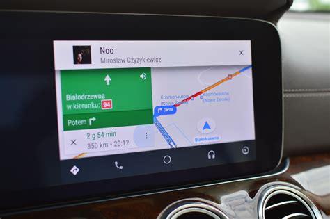 android auto android auto sprawdziliśmy jak spisuje się w polsce