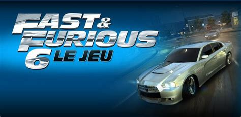fast and furious kabam fast and furious 6 le jeu de course d 233 barque sur android