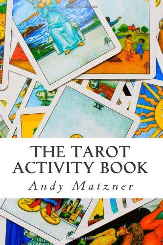libro the only tarot book libro the tarot activity book a collection of creative and therapeutic ideas for the cards di