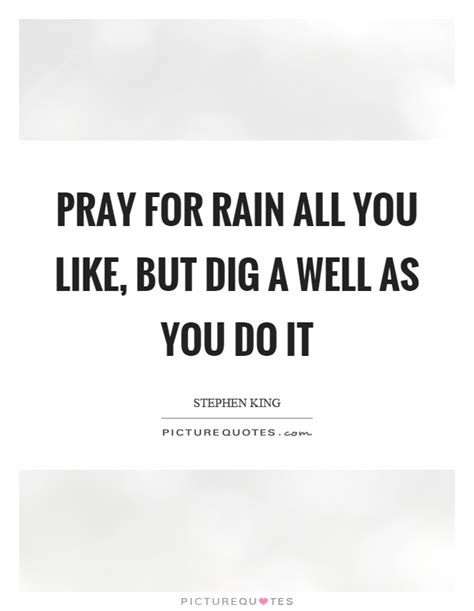 digging for prayer dig quotes dig sayings dig picture quotes