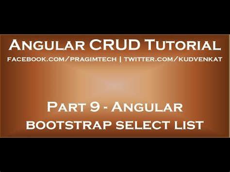 bootstrap tutorial kudvenkat angular bootstrap select list youtube