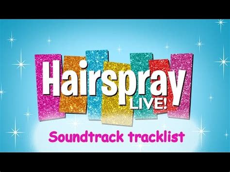 Hairspray Soundtrack Out Today by Hairspray Live Soundtrack Tracklist