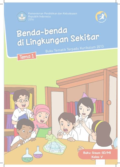 Buku Sd Tematik Kls 3 Tema 4 5 6 buku siswa kls 5 tema 1
