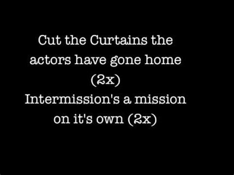 close these curtains lyrics billy talent cut the curtains lyrics album version