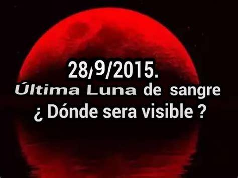 armando alducin las 4 lunas de sangre youtube las 4 lunas de sangre espa 241 ol doovi