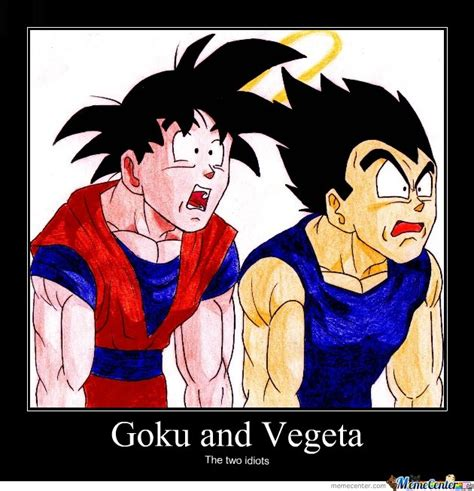 Memes De Vegeta - goku and vegeta by savannah fraga meme center