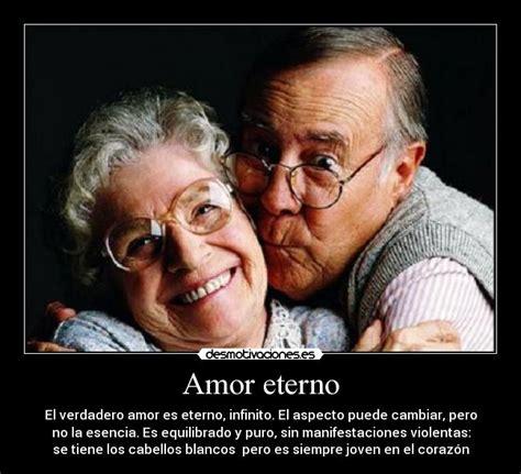 imágenes de frases de amor eterno amor eterno desmotivaciones