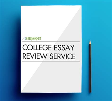 College Essay Writing Service Reviews by College Essay Review Service The Essay Expert
