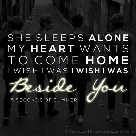 beside you 5 seconds of summer 5sos beside you quotes quotesgram