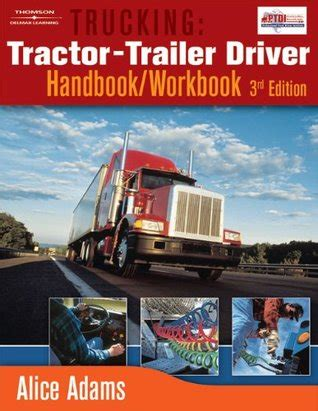 tractor trailer truck driver books trucking tractor trailer driver handbook workbook by
