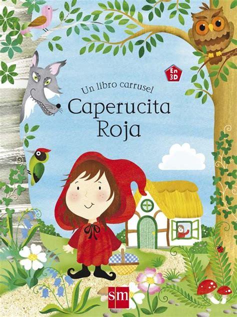 libro caperucita roja 30 best images about caperucita roja on amigos teatro and radios