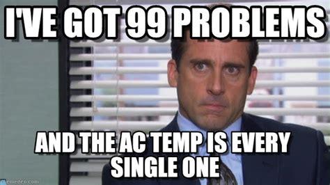 I Ve Got 99 Problems Meme - i ve got 99 problems michael scott meme on memegen