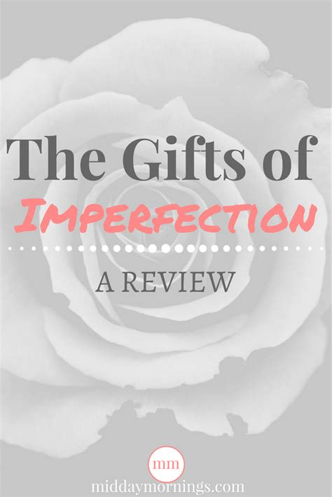 summary the gift of imperfection book by brene brown let go of who you think you re supposed to be and embrace who you are the gift of summary book paperback hardcover books wholehearted living a review of the gifts of imperfection