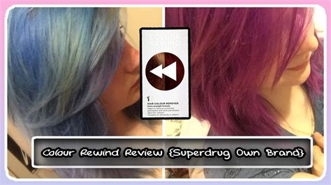 color rewind colour rewind review superdrug s own colour remover