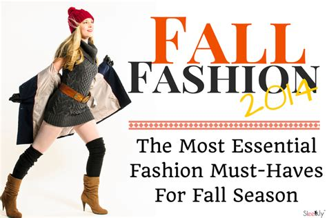 Your Must Haves For The Season by The Most Essential Fashion Must Haves For Fall Season