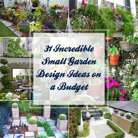 31 Incredible Small Garden Design Ideas On A Budget Garden Design Ideas On A Budget