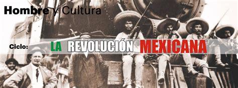 actividades de la revoluci 243 n mexicana material educativo rock mx la re evolucin mexicana hombre y cultura la