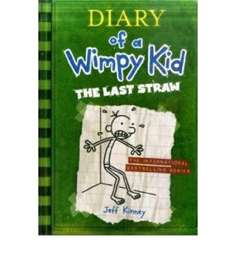 diary of a wimpy kid the last straw book report diary of a wimpy kid 03 the last straw diary of a wimpy