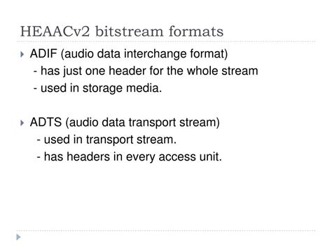 format audio bitstream ppt multiplexing h 264 and heaacv2 elementary streams