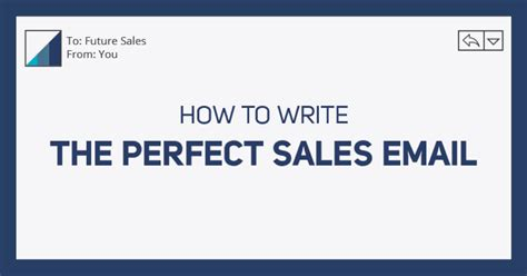 How To Write The Perfect Sales Email And Skyrocket Response Rates Car Sales Email Templates