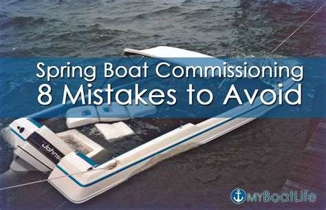 bay boats to avoid spring boat commissioning 8 mistakes for boaters to avoid