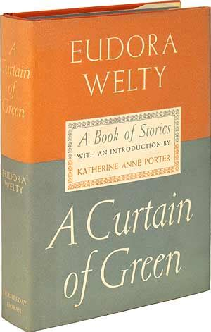 a curtain of green eudora welty a curtain of green eudora welty
